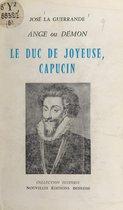 Le duc de Joyeuse, Capucin