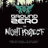 Ground Zero 2012 - The Night Project