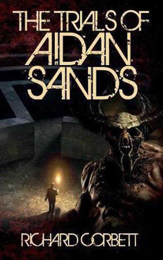 The Trials Of Aidan Sands