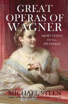 Great Operas of Wagner