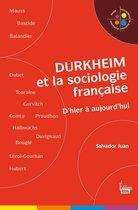 Durkheim et la sociologie française. D'hier à aujourd'hui