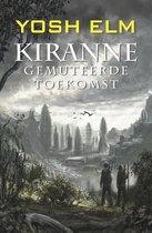 Kiranne 2 -   Gemuteerde toekomst