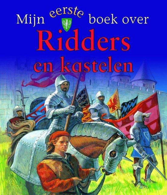 Mijn eerste boek over... - Mijn eerste boek over Ridders en kastelen - Deborah Murrell | Readingchampions.org.uk