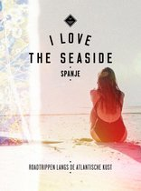 I Love the Seaside - I Love the Seaside Spanje