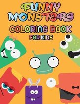 Funny Monsters - Coloring Book for Kids