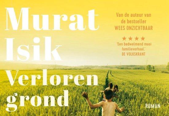 Verloren grond - Murat Isik |