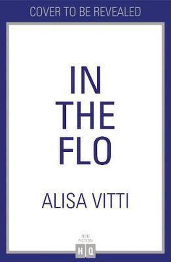 Boek cover In the FLO van Alisa Vitti (Paperback)