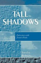 Tall Shadows