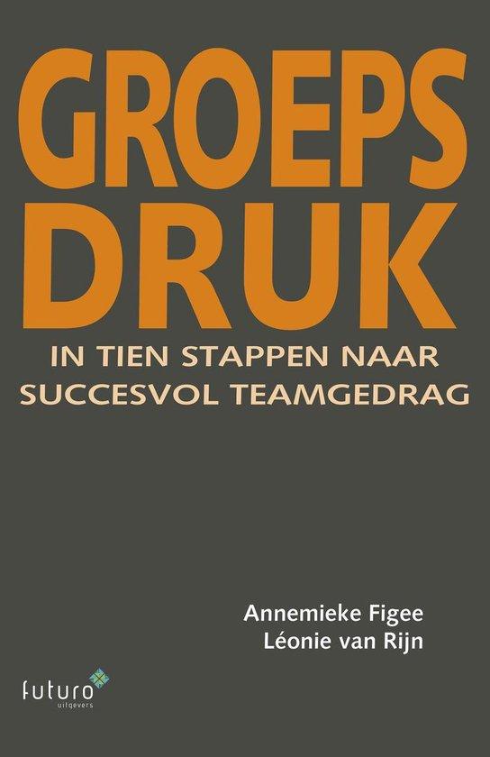 Groepsdruk - Annemieke Figee | Fthsonline.com
