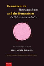 Hermeneutics and the Humanities / Hermeneutik und die Geisteswissenschaften