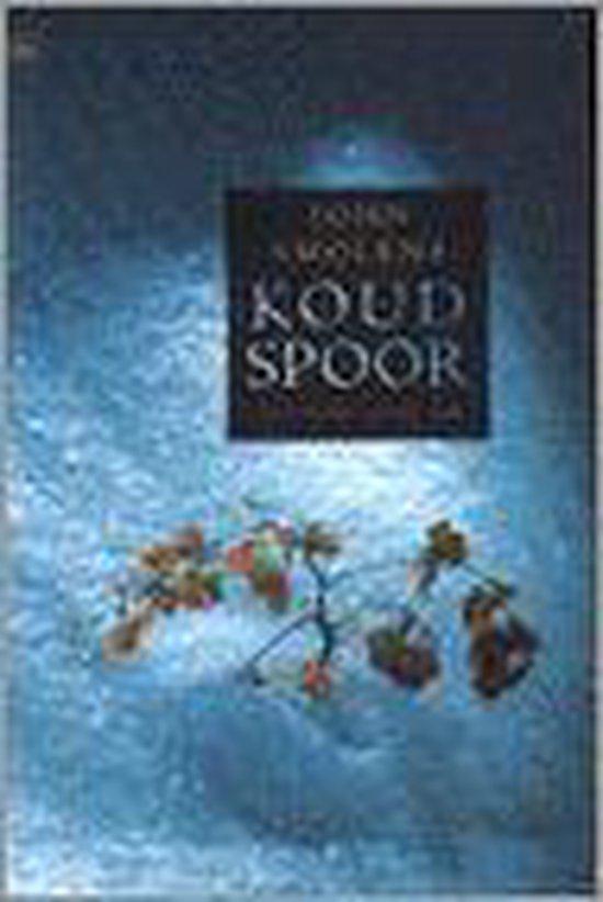 Koud Spoor - John Smolens |
