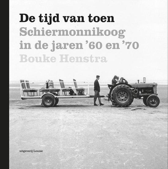 De tijd van toen - Bouke Henstra |
