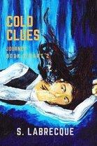 Cold Clues Vol. 2