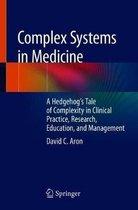 Complex Systems in Medicine