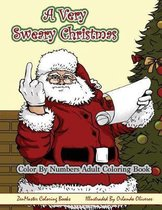 Color By Numbers Coloring Book for Adults, A Very Sweary Christmas