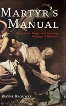 Martyr's Manual