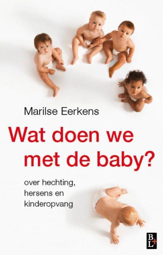 Wat doen we met de baby? - Marilse Eerkens |