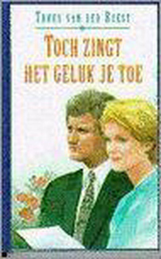TOCH ZINGT HET GELUK JE TOE (VCL) - Truus van der Roest pdf epub