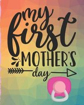 My First Mother's Day