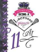 It's Not Easy Being A Lacrosse Princess At 11