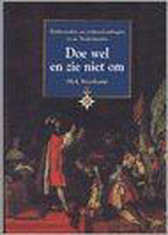 Doe Wel En Zie Niet Om - Nick Steenkamp |