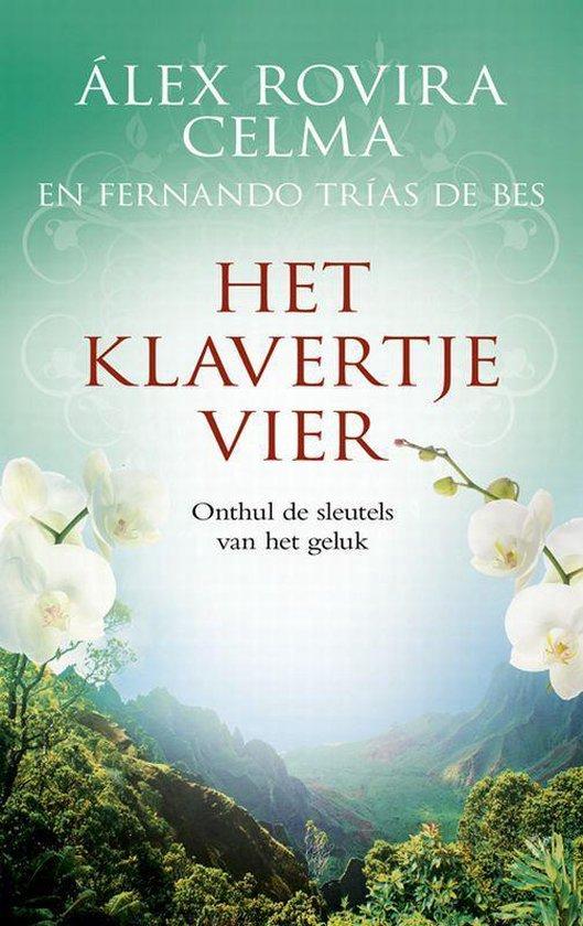 Het Klavertjevier - Álex Rovira Celma pdf epub