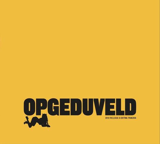 Opgeduveld (Rerelease)