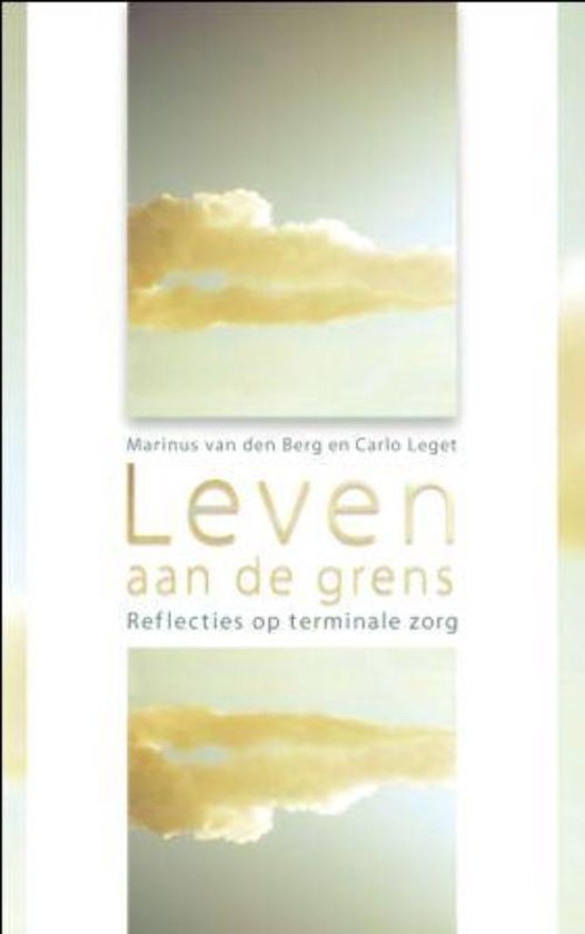 Leven aan de grens - Marinus van den Berg  