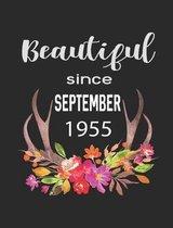 Beautiful Since September 1955