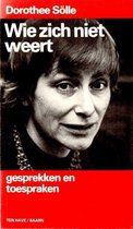 Boek cover Wie zich niet weert, gesprekken en toespraken van Dorothee Sölle