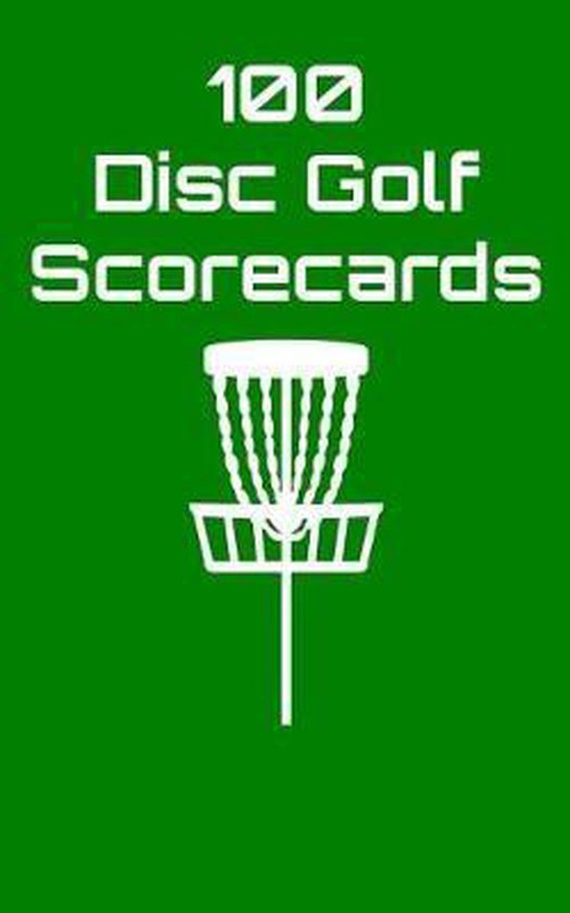 100 Disc Golf Scorecards