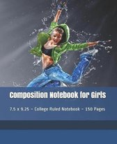 Composition Notebook for Girls