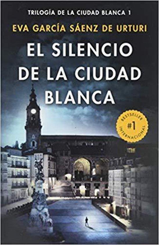 Boek cover El Silencio de la Ciudad Blanca van Eva Garcia Saenz (Paperback)