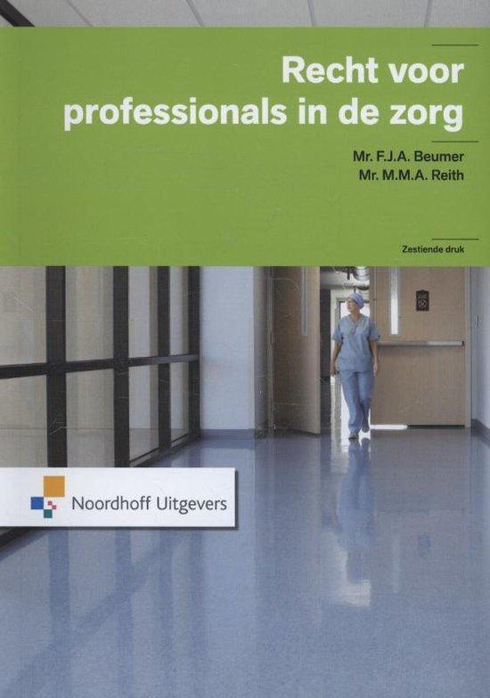 Recht voor professionals in de zorg - F.J.A. Beumer  