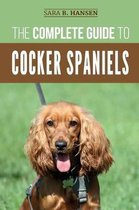 The Complete Guide to Cocker Spaniels