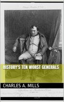 History's Ten Worst Generals
