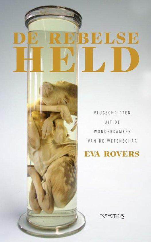De rebelse held - Eva Rovers   Fthsonline.com