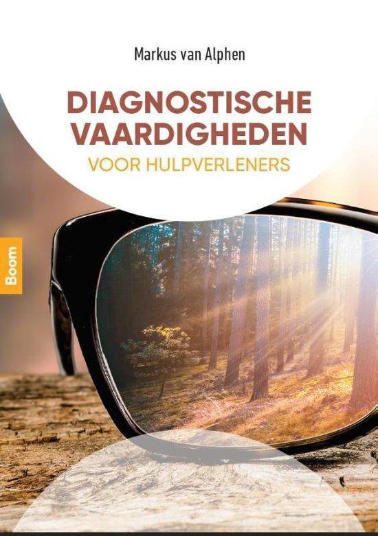 Diagnostische vaardigheden voor hulpverleners - Markus van Alphen |