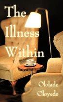 The Illness Within