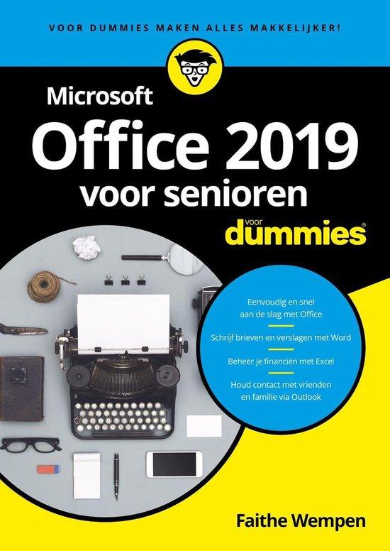 Microsoft Office 2019 voor senioren voor Dummies - Faithe Wempen |