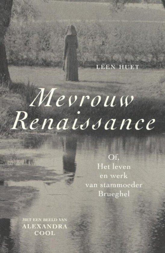 Mevrouw Renaissance - Leen Huet  