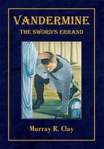 Vandermine: the Sword's Errand