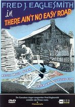 Fred Eaglesmith - There Ain't No