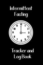 Intermittent Fasting Tracker and Log Book