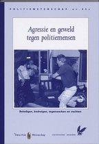 Politiewetenschap 45c - Agressie en geweld tegen politiemensen