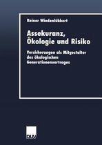 Assekuranz, OEkologie Und Risiko