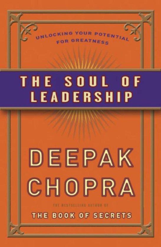 De ziel van leiderschap - Deepak Chopra | Fthsonline.com