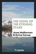 The Song of the Evening Stars