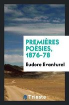 Premi res Po sies, 1876-78