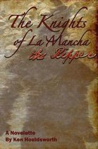 The Knights of La Mancha the Ripper